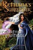 Rethana's Surrender (Legends of the Light-Walkers, #1) (eBook, ePUB)
