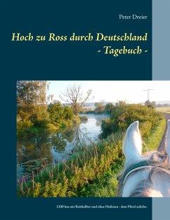 Hoch zu Ross durch Deutschland