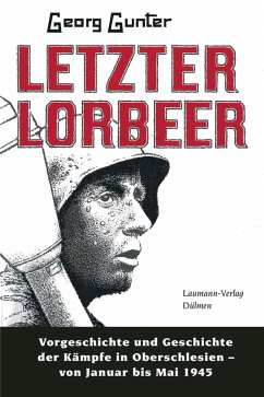 Letzter Lorbeer (eBook, ePUB) - Gunter, Georg