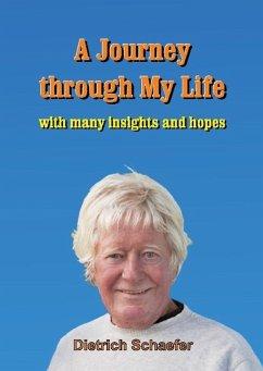A Journey through My Life