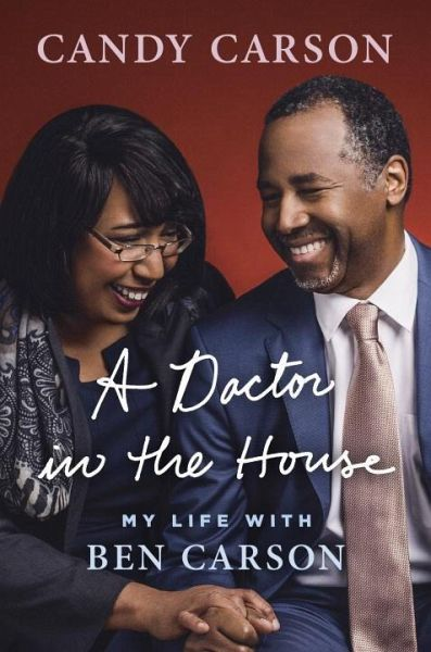 Peachy A Doctor In The House My Life With Ben Carson Download Free Architecture Designs Scobabritishbridgeorg