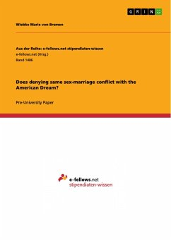 Does denying same sex-marriage conflict with the American Dream?