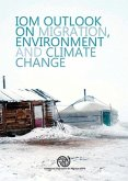 Outlook on Migration, Environment and Climate Change