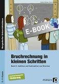 Bruchrechnung in kleinen Schritten 2 (eBook, PDF)