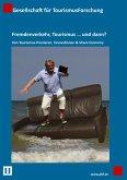Fremdenverkehr, Tourismus … und dann? (eBook, ePUB)