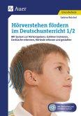 Hörverstehen fördern im Deutschunterricht 1-2