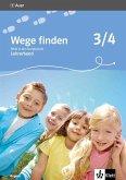 Wege finden. Ethik in der Grundschule. Ausgabe für Bayern. Lehrerband 3./4. Schuljahr
