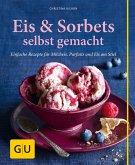 Eis & Sorbets selbst gemacht (Mängelexemplar)