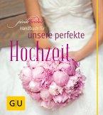 PinkBride's Handbuch für unsere perfekte Hochzeit (Mängelexemplar)