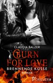 Burn for Love - Brennende Küsse / Burn Bd.1 (eBook, ePUB)