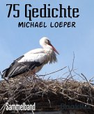 75 Gedichte (eBook, ePUB)