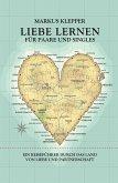 Liebe lernen für Paare und Singles (eBook, ePUB)