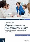 Pflegemanagement in Altenpflegeeinrichtungen (eBook, PDF)