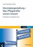 Dienstplangestaltung - Was Pflegekräfte wissen müssen (eBook, PDF)