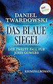 Das blaue Siegel: Der zweite Fall für John Gowers (eBook, ePUB)