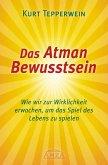 Das Atman Bewusstsein (eBook, ePUB)