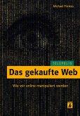 Das gekaufte Web (TELEPOLIS) (eBook, PDF)