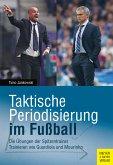 Taktische Periodisierung im Fußball (eBook, ePUB)