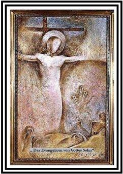 Das Evangelium von Gottes Sohn (eBook, ePUB) - Schollmeier, Eberhard