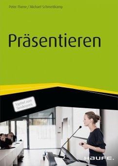 Präsentieren (eBook, ePUB) - Flume, Peter; Schmettkamp, Michael