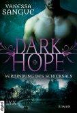 Verbindung des Schicksals / Dark Hope Bd.2 (eBook, ePUB)