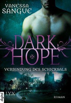 Verbindung des Schicksals / Dark Hope Bd.2 (eBook, ePUB) - Sangue, Vanessa