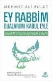 Ey Rabbim Dualarimi Kabul Eyle