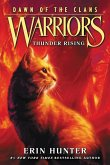 Warriors: Dawn of the Clans #2: Thunder Rising