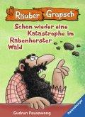 Räuber Grapsch: Schon wieder eine Katastrophe im Rabenhorster Wald (Band 13) (eBook, ePUB)