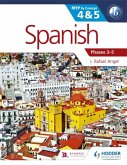 SPANISH FOR THE IB MYP 4 & 5 (