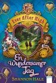 Ein wundersamer Tag / Ever After High Bd.3 (Mängelexemplar)