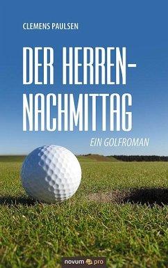 Der Herrennachmittag - Paulsen, Clemens