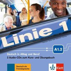 2 Audio-CDs zum Kurs- und Übungsbuch A1.2 / Linie 1 - Harst, Eva; Kaufmann, Susan; Moritz, Ulrike; Rodi, Margret; Rohrmann, Lutz; Scherling, Theo; Sonntag, Ralf