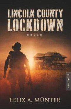 Lincoln County Lockdown - Tödliche Fracht