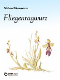 Fliegenragwurz (eBook, PDF)