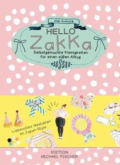 Hello Zakka (Mängelexemplar)