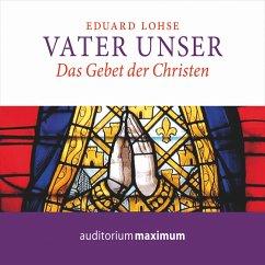 Vater unser (Ungekürzt) (MP3-Download) - Lohse, Eduard
