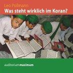 Was steht wirklich im Koran? (Ungekürzt) (MP3-Download)