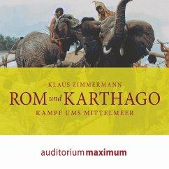 Rom und Karthago (Ungekürzt) (MP3-Download) - Zimmermann, Klaus