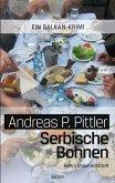 Serbische Bohnen (eBook, ePUB)