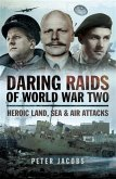 Daring Raids of World War Two (eBook, PDF)