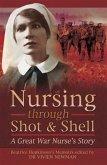 Nursing Through Shot & Shell (eBook, PDF)