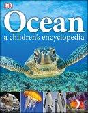Ocean A Children's Encyclopedia (eBook, PDF)