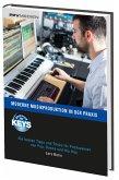 Moderne Musikproduktion in der Praxis