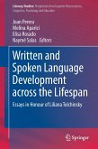 Written and Spoken Language Development across the Lifespan
