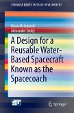 A Reusable, Water Based Interplanetary Spacecraft Known As The Spacecoach