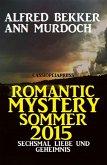 Romantic Mystery Sommer 2015: Sechsmal Liebe und Geheimnis (eBook, ePUB)