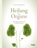 Heilung der Organe (eBook, ePUB)