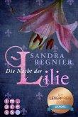Die Nacht der Lilie / Lilien Bd.2 (eBook, ePUB)