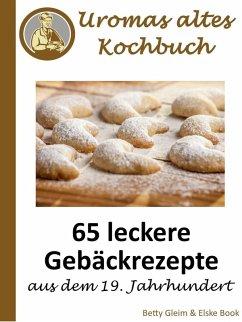 Uromas altes Kochbuch (eBook, ePUB) - Gleim, Betty; Book, Elske